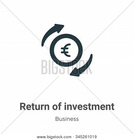 Return of investment icon isolated on white background from business collection. Return of investmen