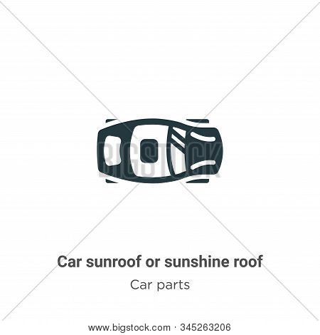 Car sunroof or sunshine roof icon isolated on white background from car parts collection. Car sunroo
