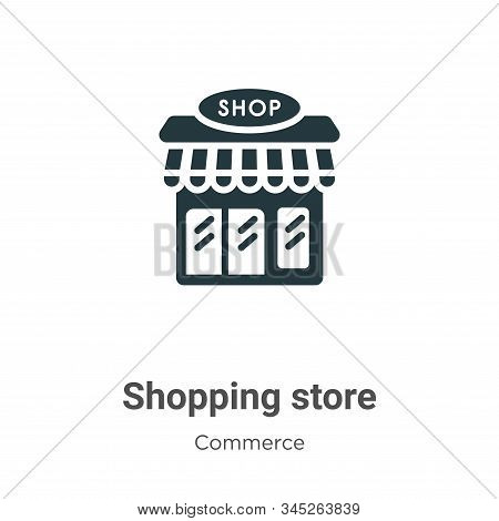 Shopping store icon isolated on white background from commerce collection. Shopping store icon trend
