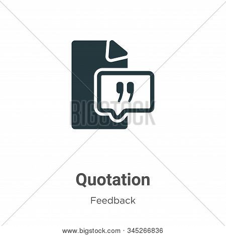 Quotation icon isolated on white background from feedback collection. Quotation icon trendy and mode