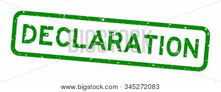 Grunge Green Declaration Word Square Rubber Seal Stamp On White Background