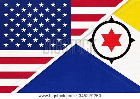 Usa Vs Bonaire Island National Flag From Textile. Relationship, Partnership And Economic Between Two