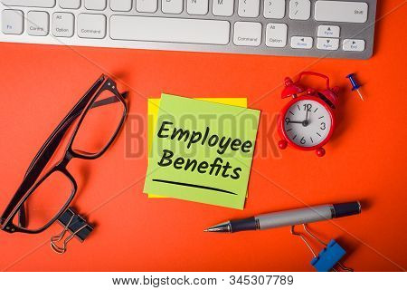 Employee Benefits - Notice On Workplace Background. Hiring Concept