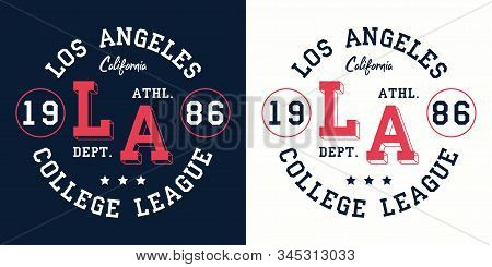 La College League Print For T-shirt Design. Los Angeles, California Typography Graphics For College