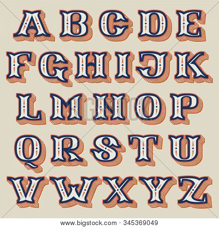 Alphabet In Vintage Western Style With Striped Shadow. Vector Font For Barber Shop Labels, Sport Pos