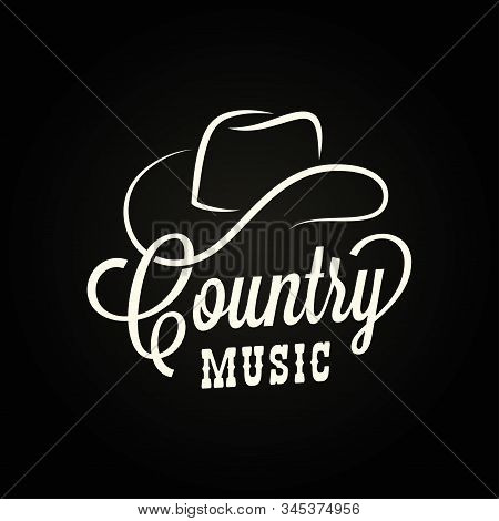 Country Music Sign. Cowboy Hat With Country Music