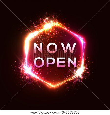 Now Open Neon Sign On Dark Red Background. Light Glowing Tube Hexagon Shape Sign With Star Particles