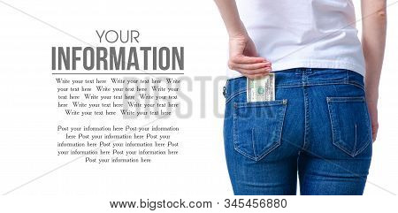 Woman Puts Money Dollars In Jeans Pocket On White Background. Isolation, Space For Text