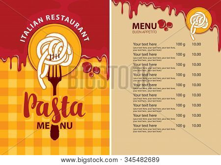 Vector Menu For Italian Restaurant With Pasta On A Fork, Price List And Ketchup Drops On The Backgro