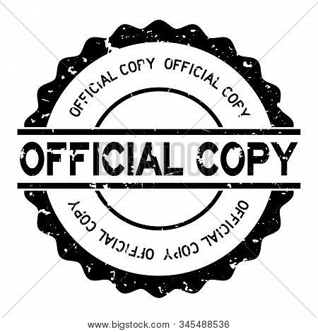 Grunge Black Official Copy Word Round Rubber Seal Stamp On White Background