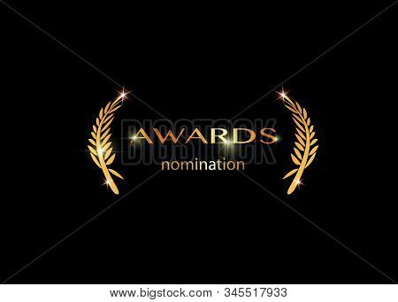 Gold Vector Best Awards Nomination Concept Template With Golden Shiny Text Isolated Or Black Backgro
