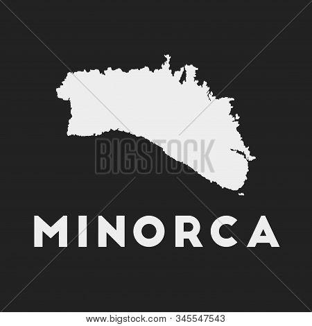 Minorca Icon. Island Map On Dark Background. Stylish Minorca Map With Island Name. Vector Illustrati