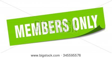 Members Only Sticker. Members Only Square Isolated Sign. Members Only