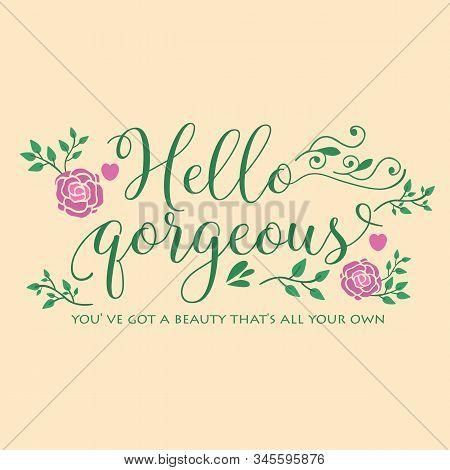 Unique Pattern Of Leaf And Floral Frame With Unique Style, For Hello Gorgeous Card Design. Vector