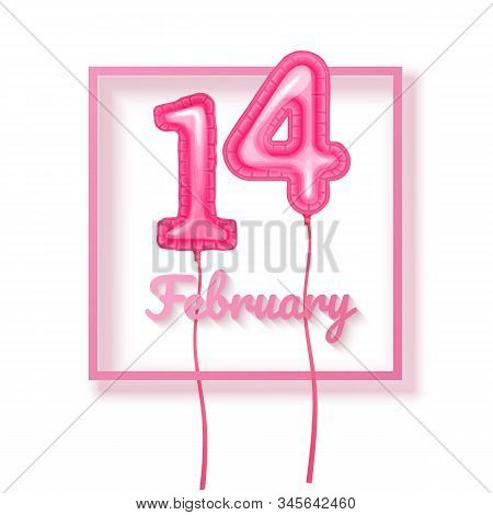 14 February Balloons, Valentine S Day Festival And Pink Color Balloons With Shape Of 14 Isolated On
