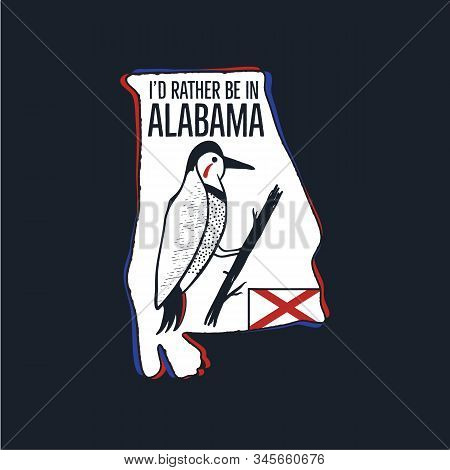 Vintage Alabama Badge. Retro Style Us State Patch, Print For T-shirt And Other Uses. Included Quote