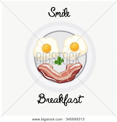 Tasty Breakfast Food Plate Smile Illustration. Top View Of Fried Eggs Bacon And Prasley Smile Face O