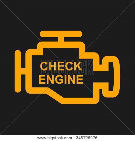 Check Engine Warning Sign Isolated In Black Background. Engine Repair Vector Illustration