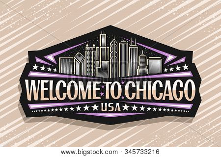 Vector Logo For Chicago, Dark Decorative Tag With Draw Illustration Of Modern Chicago Cityscape At D
