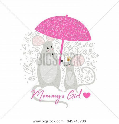 Mouse Mother And Mouse Baby Girl Cute With Umbrella. Mommys Girl. Can Be Used For T-shirt Print, Kid