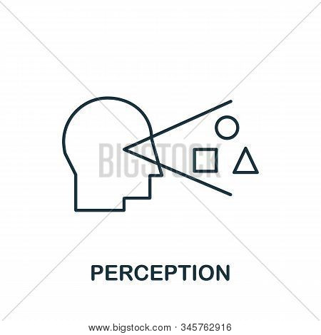 Perception Icon. Simple Line Element Perception Symbol For Templates, Web Design And Infographics