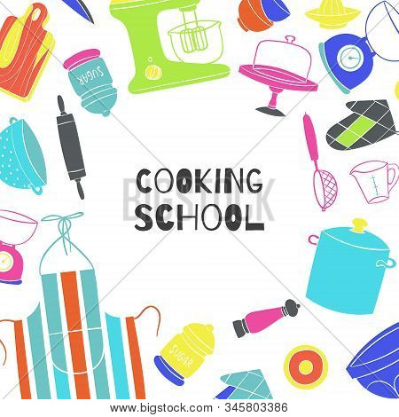 Cooking School Poster With Kitchenware, Cooker And Pots On Kitchen, Board, Chef Cook Apron Vector Il