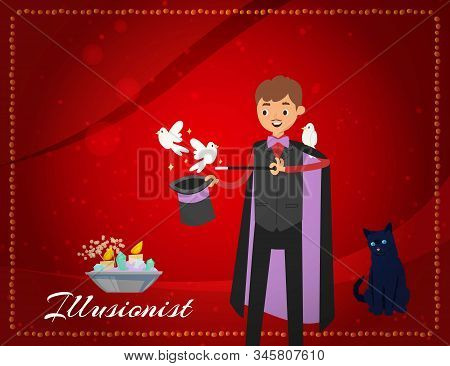 Magician Conjures Pigeons Out Of Magical Hat Or Illusionist Performing Tricks With White Dove On Cha