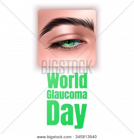 Illustration Of World Glaucoma Day Background With Realistic Eye Isolated On White Background, Vecto