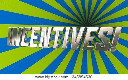 Incentives Motivation Encouragement Bonus Word 3d Illustration
