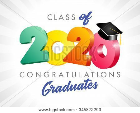 Class Of 2020 Year Graduation Banner, Awards Concept. T-shirt Idea, Happy Holiday Invitation Sign, B