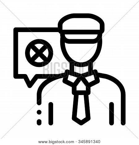 Policeman Denial Icon Vector. Outline Policeman Denial Sign. Isolated Contour Symbol Illustration