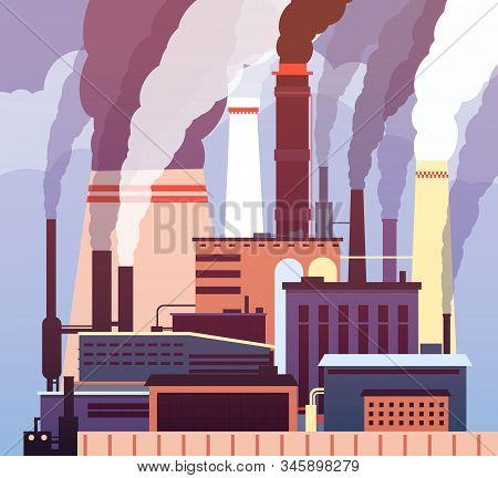 Industrial Pollution. Polluted Environment, Industrial Toxic Smog, Factory Smoking Pipes Air Polluti