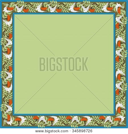 Vintage Square Frame With Rowanberry And Dove. Zoomorphic Ornament. Art Nouveau Style. Vector.