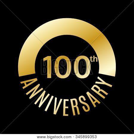 100 Years Anniversary Icon. 100th Celebrating And Birthday Golden Logo. Vector Illustration.