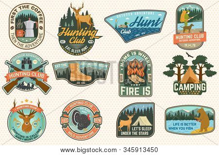 Set Of Outdoor Adventure Quotes And Hunting Club Patches. Vector. Concept For Shirt, Logo, Print, St