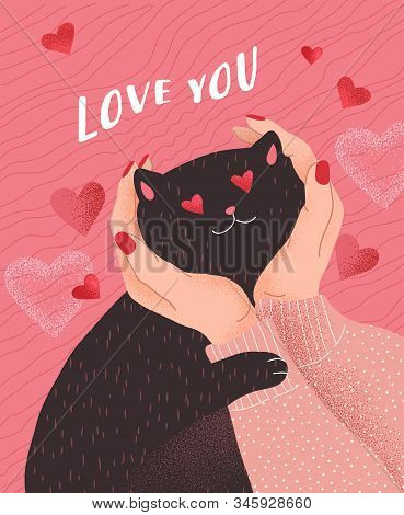 Love You. Cute Cats In Love. Romantic Valentines Day Greeting Card Or Poster. Female Hands Hold Head