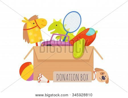 Donation Box. Voluntary Help Children, Isolated Box With Toys. Charity Vector Illustration. Giving A