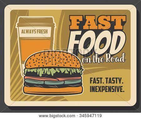 Burgers Fast Food On The Road Bistro Menu, Vintage Retro Poster. Vector Fastfood Hamburger Sandwich