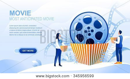 Movie Flat Landing Page With Header, Banner Vector Template. Most Anticipated Movie, Cinematography,