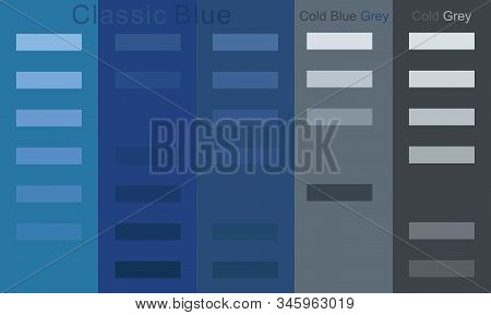 Classic Blue Color To Cool, Cold Blue Grey Color Palette Trend 2020 Set.  Smooth Gradient From Light