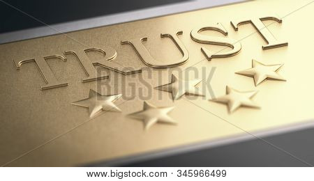 3d Illustration Of A The Word Trust And Five Stars Over Golden Background