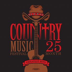 Vector Poster For Country Music Festival With Brown Cowboy Hat And Guitar, On A Black Background Wit