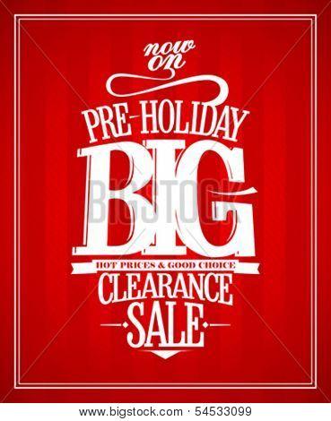 Pre-holiday sale design template.