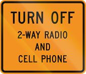 US traffic warning sign: Turn off 2-way radio and cell phone. poster