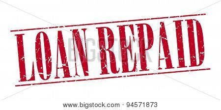 Loan Repaid Red Grunge Vintage Stamp Isolated On White Background