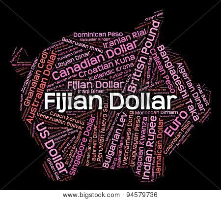Fijian Dollar Indicates Currency Exchange And Coinage