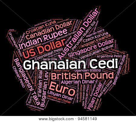 Ghanaian Cedi Indicates Foreign Currency And Coin