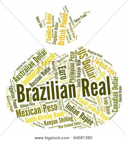 Brazilian Real Represents Worldwide Trading And Currency