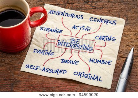 how to be interesting -- a word cloud or mindmap with positive character features -  a motivational doodle on a napkin with a cup of coffee poster