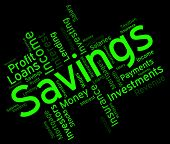 Savings Word Indicating Investment Wealthy And Saved poster
